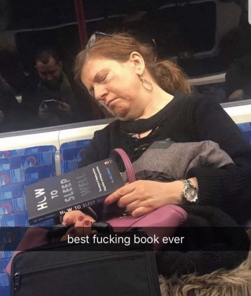 Fucking, Best, and Book: SLEEP  1o  best fucking book ever
