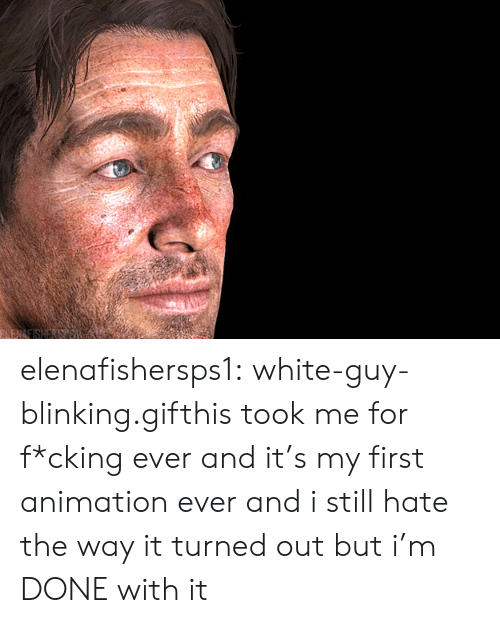 Gif, Target, and Tumblr: SLENAEISHERS elenafishersps1:  white-guy-blinking.gifthis took me for f*cking ever and it's my first animation ever and i still hate the way it turned out but i'm DONE with it