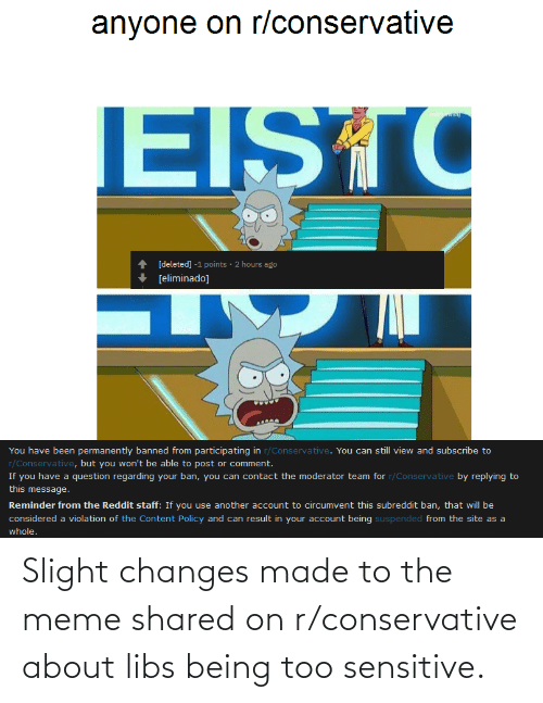 changes: Slight changes made to the meme shared on r/conservative about libs being too sensitive.