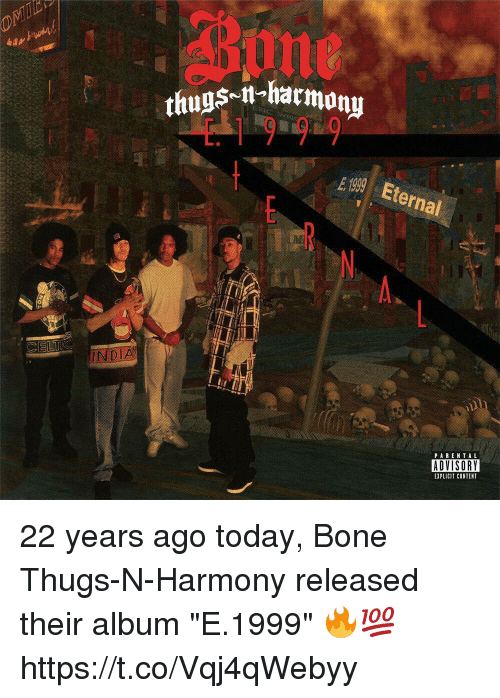 "Boning: SM-harmony  19 9  thugs-i  E 1999 Eternal  A.  CELTIC  PAREN TAL  ADVISORY  EXPLICIT CONTENT 22 years ago today, Bone Thugs-N-Harmony released their album ""E.1999"" 🔥💯 https://t.co/Vqj4qWebyy"