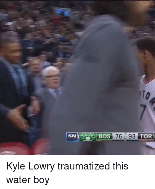 Kyle Lowry, Water, and Boy: SN  BOS 76 93  TOR Kyle Lowry traumatized this water boy