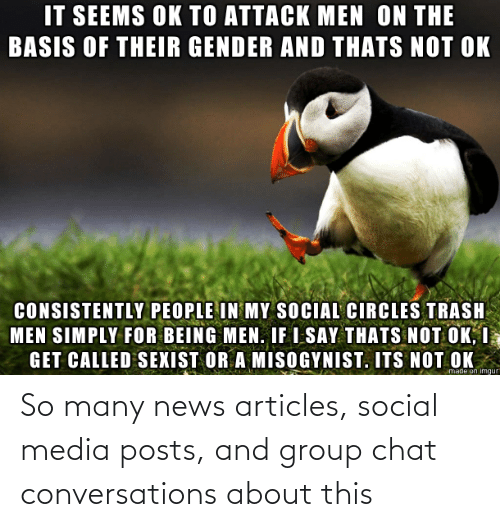 Posts: So many news articles, social media posts, and group chat conversations about this