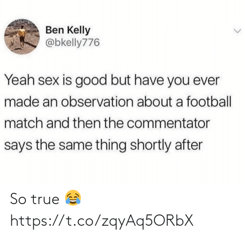 Soccer, True, and So True: So true 😂 https://t.co/zqyAq5ORbX
