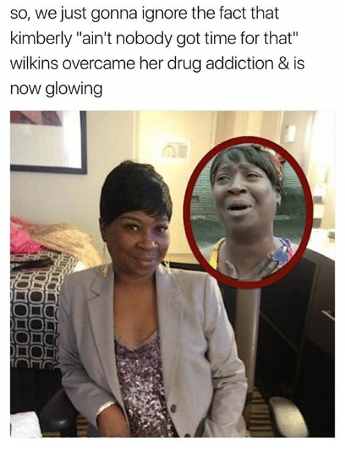 """Wilkins: so, we just gonna ignore the fact that  kimberly """"ain't nobody got time for that""""  wilkins overcame her drug addiction & is  now glowing  DIO"""