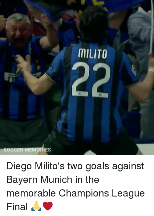 champions league final: SOCCER MEMORIES  MILITO Diego Milito's two goals against Bayern Munich in the memorable Champions League Final 🙏❤