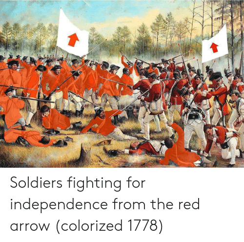 Soldiers, Arrow, and Red: Soldiers fighting for independence from the red arrow (colorized 1778)