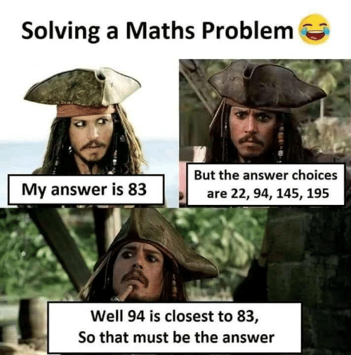 Answer, Maths, and Problem: Solving a Maths Problem  But the answer choices  My answer is 83  are 22, 94, 145, 195  Well 94 is closest to 83,  So that must be the answer