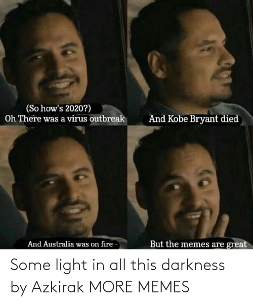 All This: Some light in all this darkness by Azkirak MORE MEMES