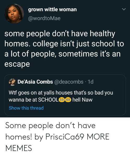 homes: Some people don't have homes! by PrisciCa69 MORE MEMES