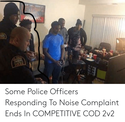 Police: Some Police Officers Responding To Noise Complaint Ends In COMPETITIVE COD 2v2
