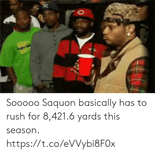 Memes, Rush, and 🤖: Sooooo Saquon basically has to rush for 8,421.6 yards this season. https://t.co/eVVybi8F0x