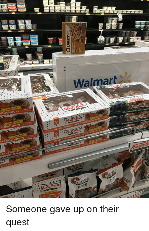 Doug, Funny, and Walmart: SOUR CRE  CREA  Dais  Walmart  OZ (383g)  6  GLAZED PUMPKIN  E CAKE DOUGHAUT  LIMITED TIME!  OUGHNUTS  HALF DOZEN  NE WIT 13.5 07 838390  yiteme  Glazed Blueberry Co  LIMITED TIME!  DOUGHNUTS  NETWT 1AS 02 350  HALF DOZEN  6  OES NOT CONUN REAL FR  Glazed Blueberry Cake Dough  LIMITED TIME!  AKE DOUGHNUTS NETWI 13502 (383  GLAZED PUMPKIN SPICE CAKE DOUGHNUTS  6  HRAI IAMORD  HALF DoZ  DOES NOT CONTIN REAL FRU  Glazed Blueberry Cake Doughnut  LIMITED TIME  OGLAZED PUMPKIN SPICE CAKE DOUGHNUTS  CAKE DOUGHNUTS6  OES NOT CONTAIN REAL FR  Cake Doughnuts  MITED TIM  Glazed Blueb y  GLAZED PUMPKIN SPICE  CAKE DOUGHNUTST 15  IMITED TİME!  ICE CAKE DOUGHNUTSNWT I  DOUG H N  GLAZEDPUMPKIN S  DOUGHNU  LIMITED TIME  GLAZED PUMPKIN SPIG  CAKE MINI CRULLERS  MINCRULLERS Someone gave up on their quest