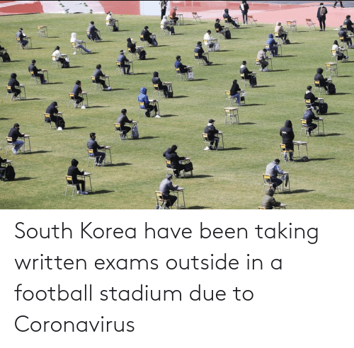 exams: South Korea have been taking written exams outside in a football stadium due to Coronavirus
