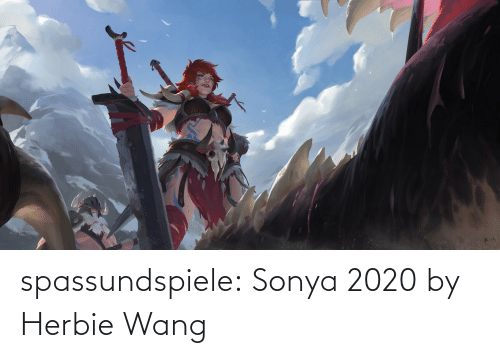 fan art: spassundspiele:  Sonya 2020 by Herbie Wang