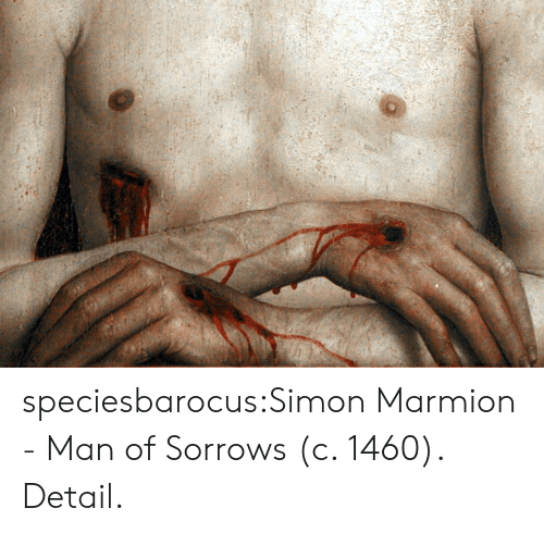 Simon: speciesbarocus:Simon Marmion - Man of Sorrows (c. 1460). Detail.