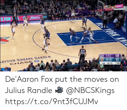 moves: Spert  CALIFOR  StateFarth  1Budweiser  S FOR  ALOK  ORK KW  KIA  50  ans SAC 18  DISON SQUARE GARDEN  CHA SE O  NYK 11  :16  1st 6:13 De'Aaron Fox put the moves on Julius Randle  🎥 @NBCSKings  https://t.co/9nt3fCUJMv