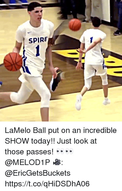 Memes, Today, and 🤖: SPIRE LaMelo Ball put on an incredible SHOW today!! Just look at those passes! 👀👀 @MELOD1P  🎥: @EricGetsBuckets https://t.co/qHiDSDhA06