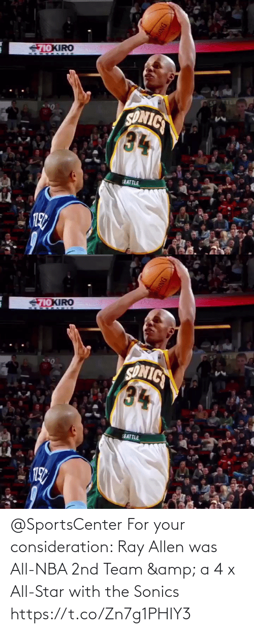 All Star: @SportsCenter For your consideration: Ray Allen was All-NBA 2nd Team & a 4 x All-Star with the Sonics  https://t.co/Zn7g1PHIY3