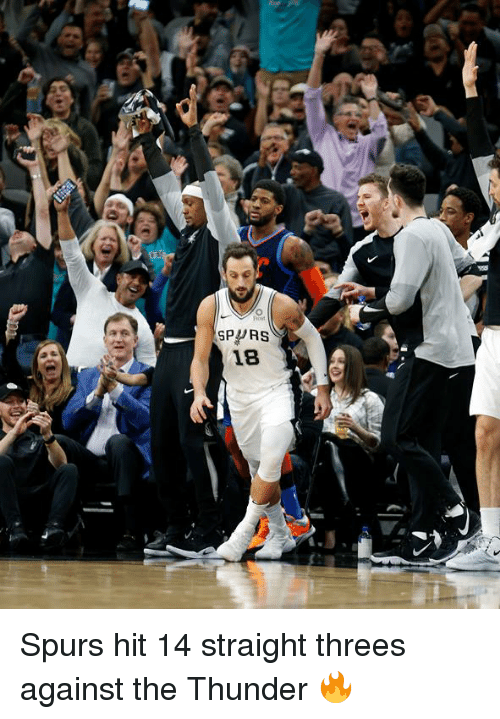 Spurs, Thunder, and Straight: SPPRS  18 Spurs hit 14 straight threes against the Thunder 🔥
