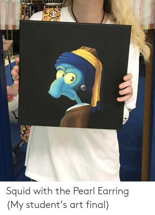 final: Squid with the Pearl Earring (My student's art final)