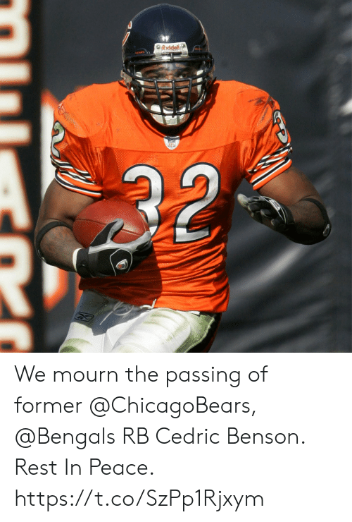 chicagobears: SRiddell  32 We mourn the passing of former @ChicagoBears, @Bengals RB Cedric Benson.  Rest In Peace. https://t.co/SzPp1Rjxym