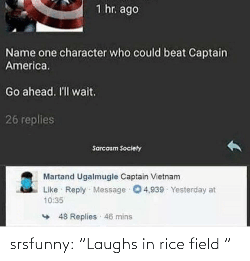 "Laughs In: srsfunny:  ""Laughs in rice field """