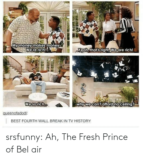 Fresh Prince: srsfunny:  Ah, The Fresh Prince of Bel air