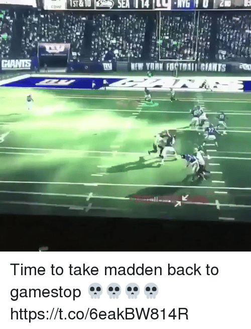 Gamestop, Sports, and Time: ST&1  SEA  114 Time to take madden back to gamestop 💀💀💀💀 https://t.co/6eakBW814R