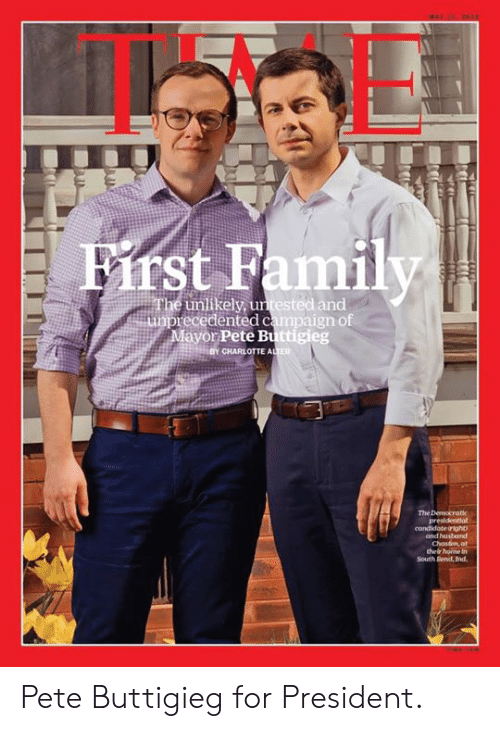 Charlotte: st Family  unlikely, untested and  ayor Pete Buttigieg  recedented campaign of  CHARLOTTE A  ER  and hhusbund Pete Buttigieg for President.