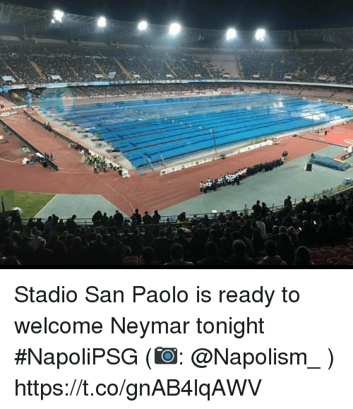 Memes, Neymar, and 🤖: Stadio San Paolo is ready to welcome Neymar tonight #NapoliPSG (📷: @Napolism_ ) https://t.co/gnAB4lqAWV