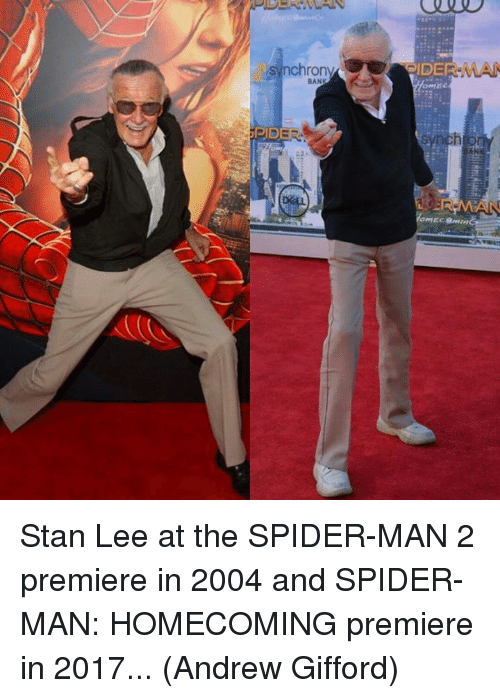Stanning: Stan Lee at the SPIDER-MAN 2 premiere in 2004 and SPIDER-MAN: HOMECOMING premiere in 2017...  (Andrew Gifford)