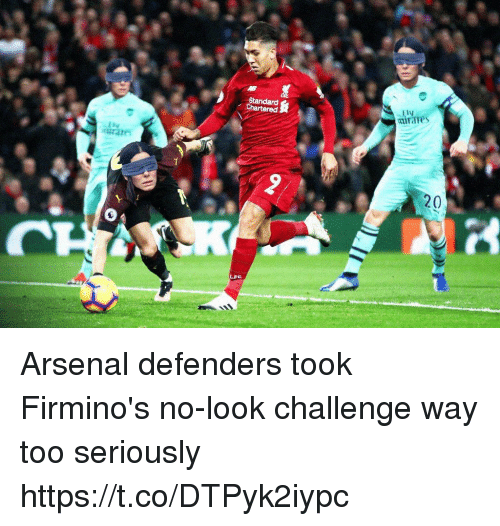 Defenders: Standard  irares  20 Arsenal defenders took Firmino's no-look challenge way too seriously https://t.co/DTPyk2iypc