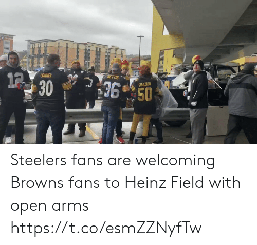 field: Starkisg  GHYATT PLACE  BETTIS  12  CONNER  36 50  SHAZIER  30 Steelers fans are welcoming Browns fans to Heinz Field with open arms  https://t.co/esmZZNyfTw