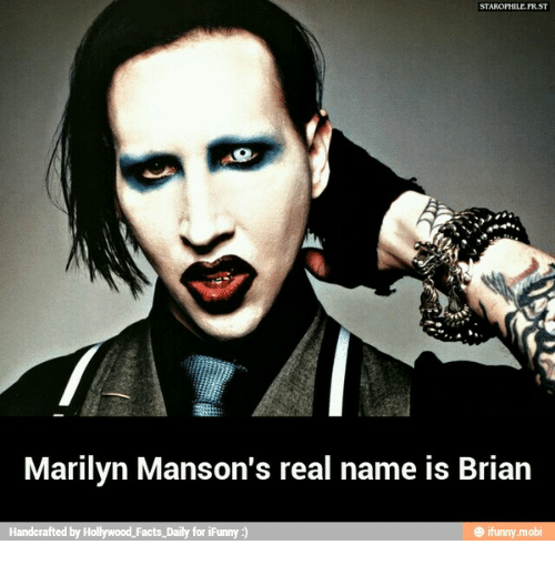 Staroptilefrst Marilyn Manson S Real Name Is Brian