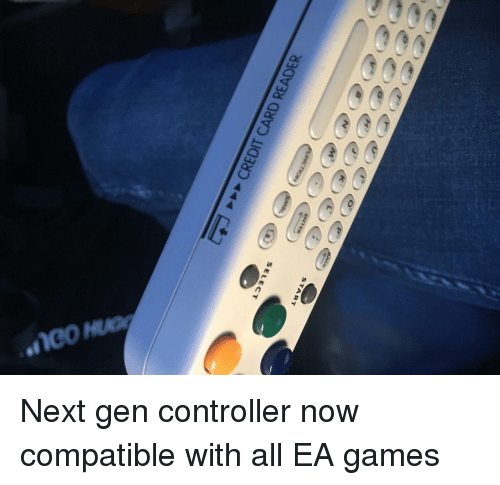 next gen: START  SELECT Next gen controller now compatible with all EA games