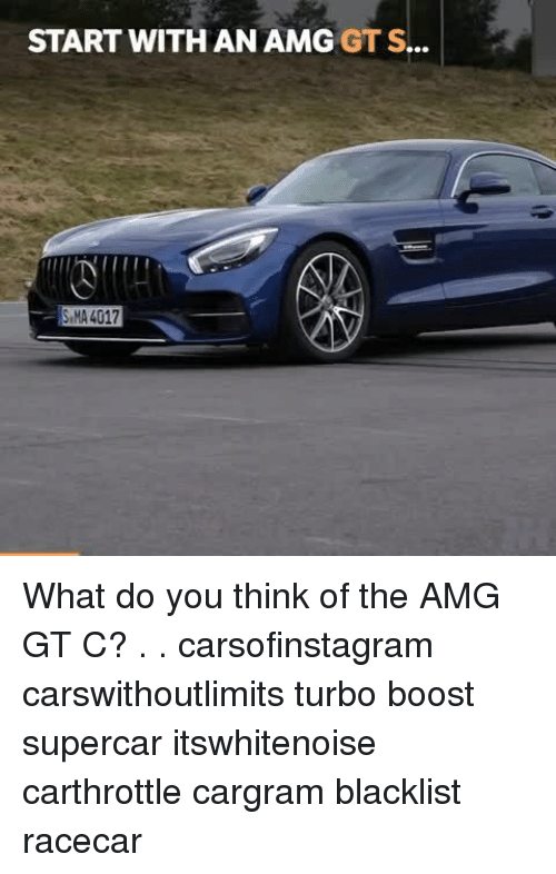 25 Best Memes About Amg Gt Amg Gt Memes