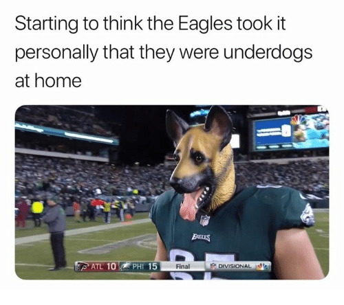 Philadelphia Eagles, Nfl, and Home: Starting to think the Eagles took it  personally that they were underdogs  at home  TL 10  PHI 15  Final  DIVISIONAL