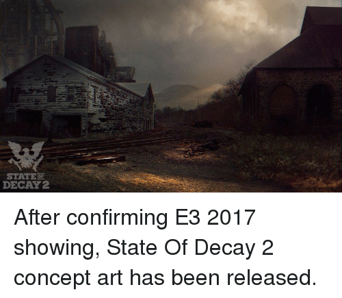 🅱️ 25+ Best Memes About State of Decay | State of Decay Memes