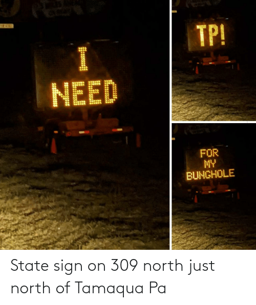 state: State sign on 309 north just north of Tamaqua Pa