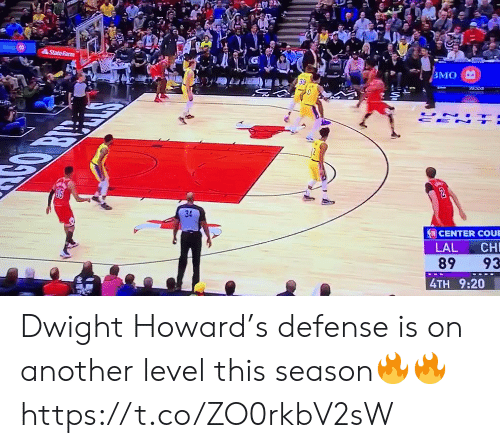 Dwight Howard: StateFarm  ВМО  UN  CE N  CENTER COUE  LAL  CH  89  93  4TH 9:20 Dwight Howard's defense is on another level this season🔥🔥 https://t.co/ZO0rkbV2sW