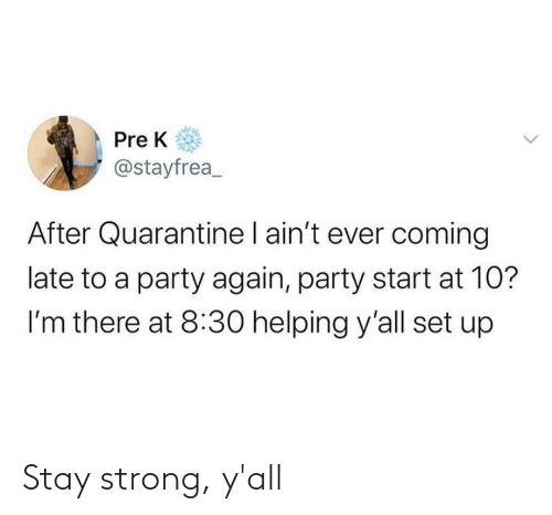 yall: Stay strong, y'all