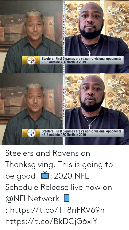 Steelers: Steelers and Ravens on Thanksgiving.  This is going to be good.  📺: 2020 NFL Schedule Release live now on @NFLNetwork 📱: https://t.co/TT8nFRV69n https://t.co/BkDCjG6xiY