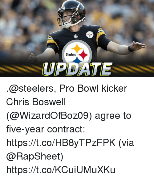 Memes, Steelers, and Pro: Steelers  ATENI .@steelers, Pro Bowl kicker Chris Boswell (@WizardOfBoz09) agree to five-year contract: https://t.co/HB8yTPzFPK (via @RapSheet) https://t.co/KCuiUMuXKu