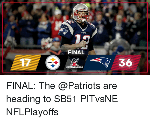 steeler: Steelers  FINAL  CHAMPIONSHIP  36 FINAL: The @Patriots are heading to SB51 PITvsNE NFLPlayoffs