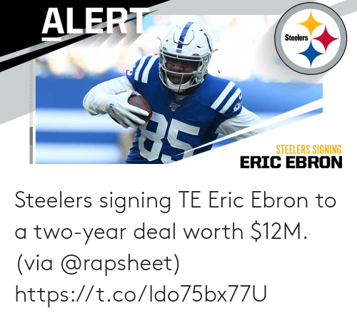 Memes, Steelers, and 🤖: Steelers signing TE Eric Ebron to a two-year deal worth $12M. (via @rapsheet) https://t.co/ldo75bx77U