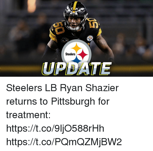 Memes, Pittsburgh, and Steelers: Steelers  UPDATE Steelers LB Ryan Shazier returns to Pittsburgh for treatment: https://t.co/9ljO588rHh https://t.co/PQmQZMjBW2