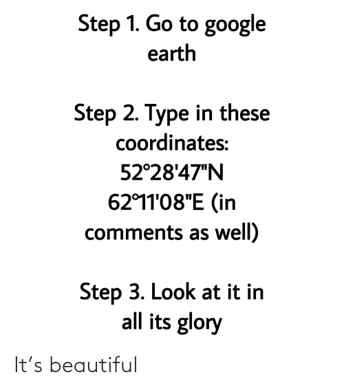 "Beautiful, Google, and Reddit: Step 1. Go to google  earth  Step 2. Type in these  Coordinates:  52°28'47""N  62°11'08""E (in  comments as well)  Step 3. Look at it in  all its glory It's beautiful"