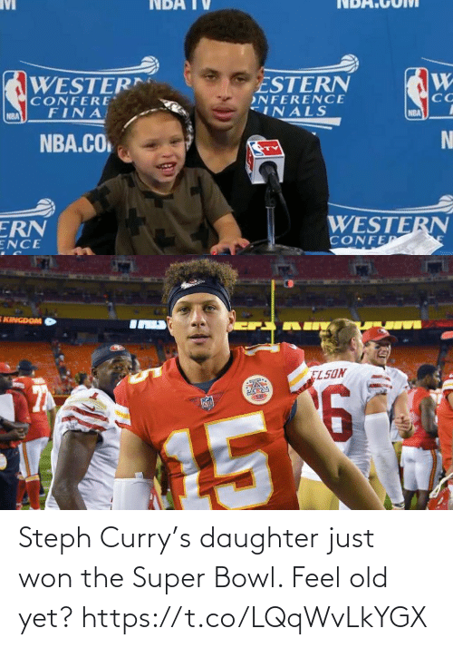Old: Steph Curry's daughter just won the Super Bowl. Feel old yet? https://t.co/LQqWvLkYGX