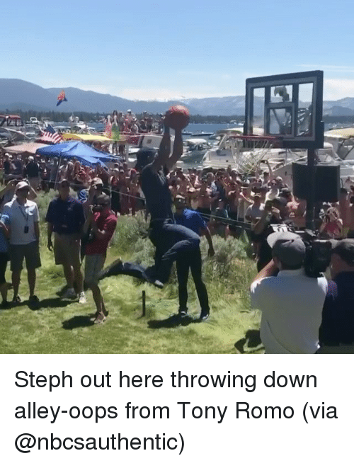 Sports, Tony Romo, and Down: Steph out here throwing down alley-oops from Tony Romo (via @nbcsauthentic)