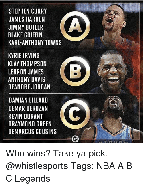 DeAndre Jordan: STEPHEN CURRY  JAMES HARDEN  JIMMY BUTLER  BLAKE GRIFFIN  KARL-ANTHONY TOWNS  KYRIE IRVING  KLAY THOMPSON  LEBRON JAMES  ANTHONY DAVIS  DEANDRE JORDAN  LAHINSAEB  DAMIAN LILLARD  DEMAR DEROZAN  KEVIN DURANT  DRAYMOND GREEN  DEMARCUS COUSINS Who wins? Take ya pick. @whistlesports Tags: NBA A B C Legends